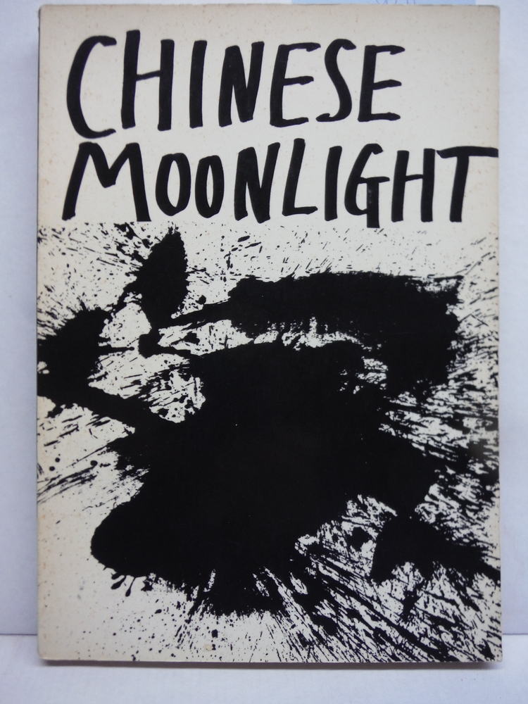 Image 0 of Chinese Moonlight: 63 Poems by 33 Poets