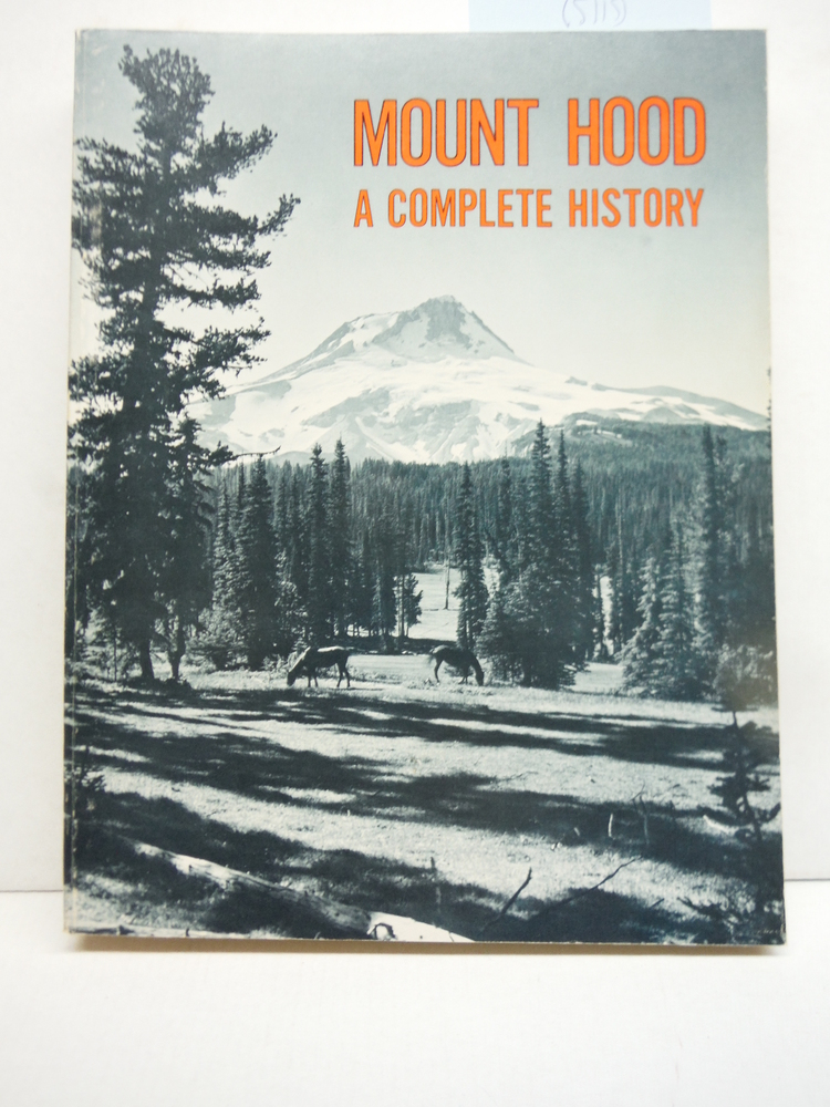 Image 0 of Mount Hood: A Complete History
