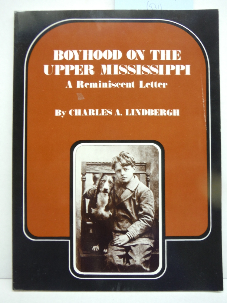 Boyhood on the Upper Mississippi: A Reminiscent Letter