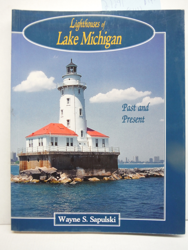 Image 0 of Lighthouses of Lake Michigan: Past and Present