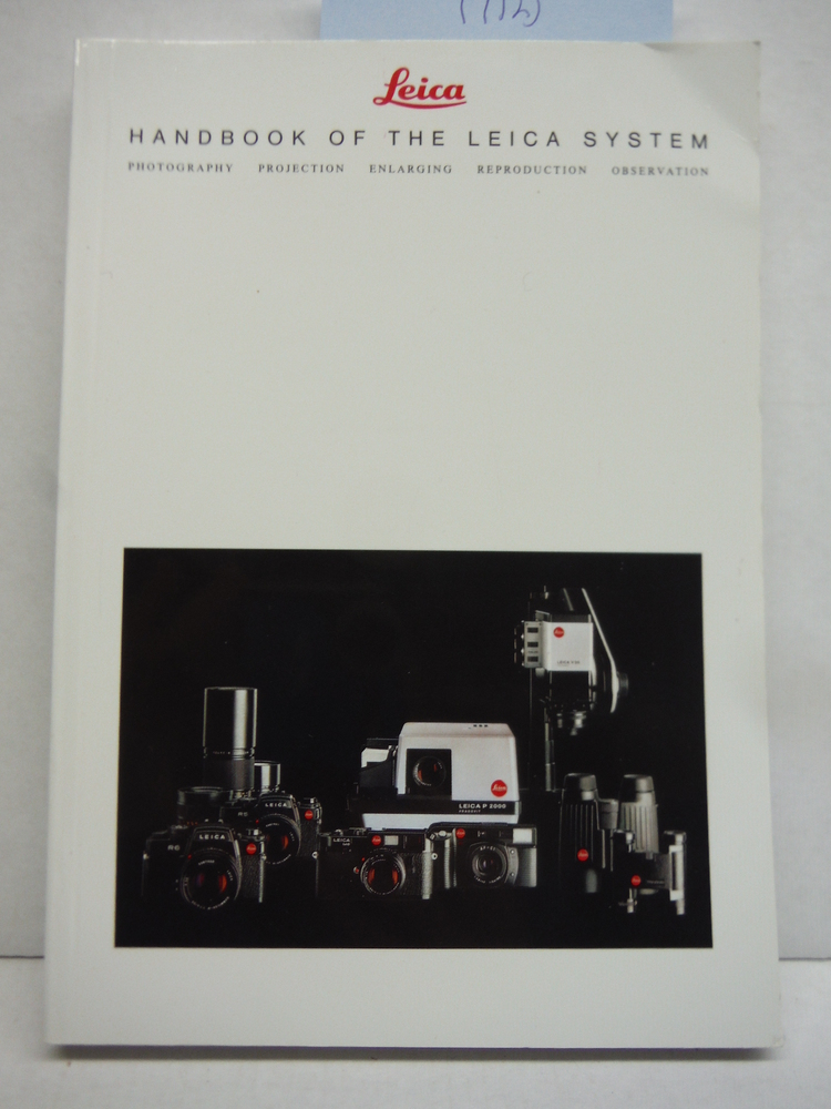Leica Handbook of the Leica System