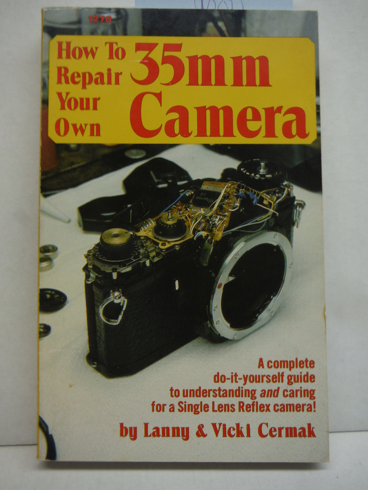How to Repair Your Own 35Mm. Camera