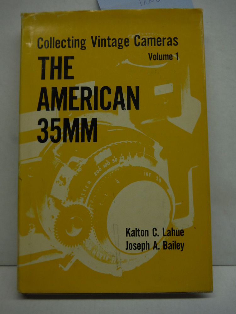 Collecting Vintage Cameras: Volume I: The American 35mm