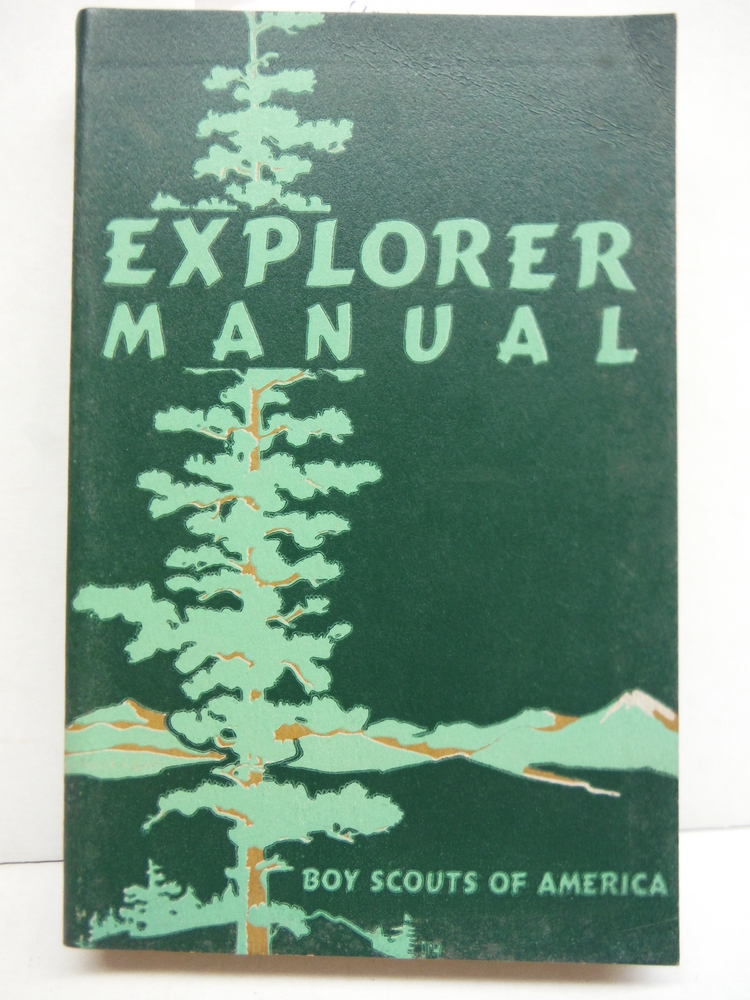 Explorer Manual, Boys Scouts of America