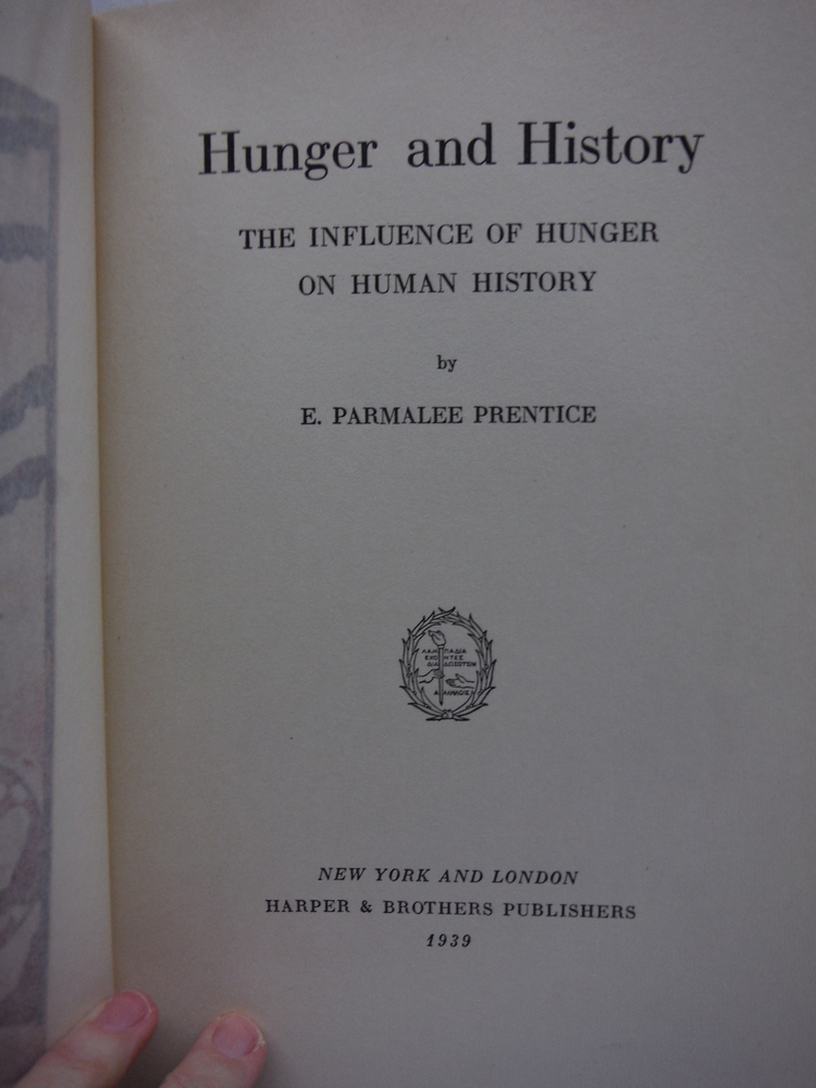 Image 1 of Hunger and History,The Influence of Hunger on Human History