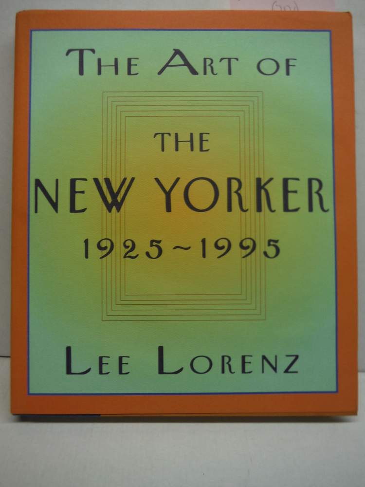 The Art of the New Yorker: 1925-1995