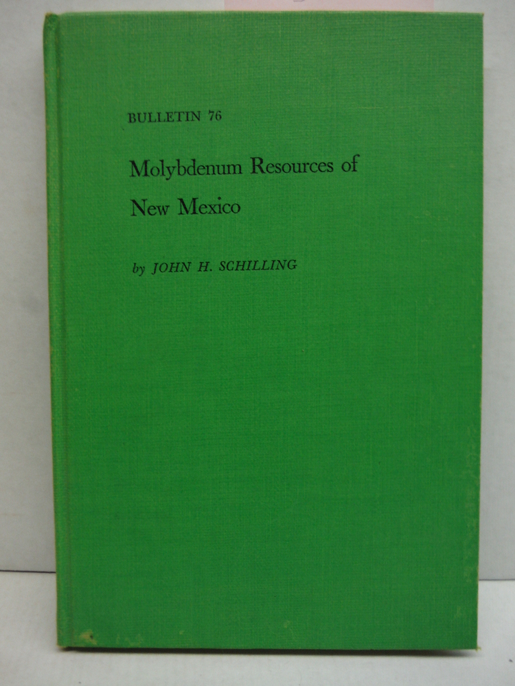 Image 0 of Molybdenum Resources of New Mexico (Bulletin 76)
