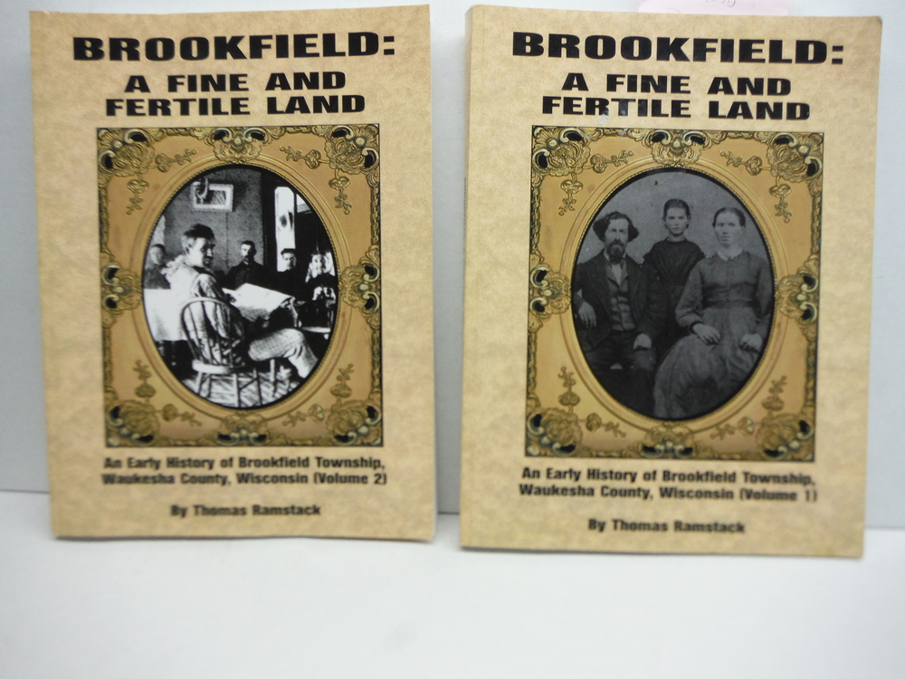 Image 0 of Brookfield: A Fine and Fertile Land: An Early History of the Town of Brookfield,