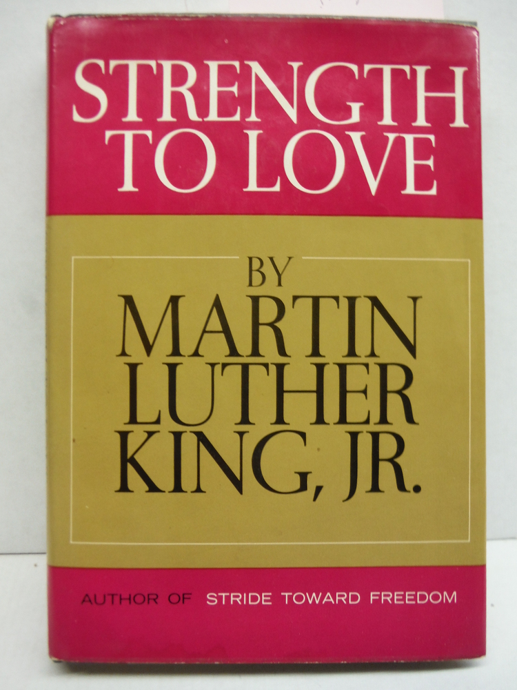 Strength To Love - Book Club Edition
