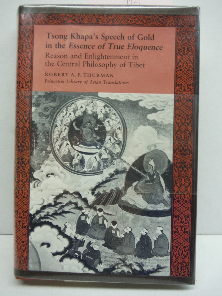 Image 0 of Tsong Khapa's Speech of Gold in the Essence of True Eloquence: Reason and Enligh