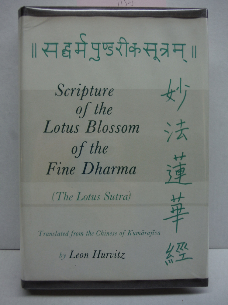 Scripture of the lotus blossom of the fine dharma (Buddhist studies and translat