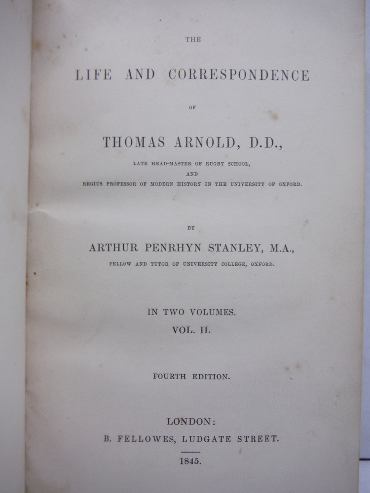 Image 1 of The Life and Correspondence of Thomas Arnold, D.D. in Two Volumes (Vol. II) Four