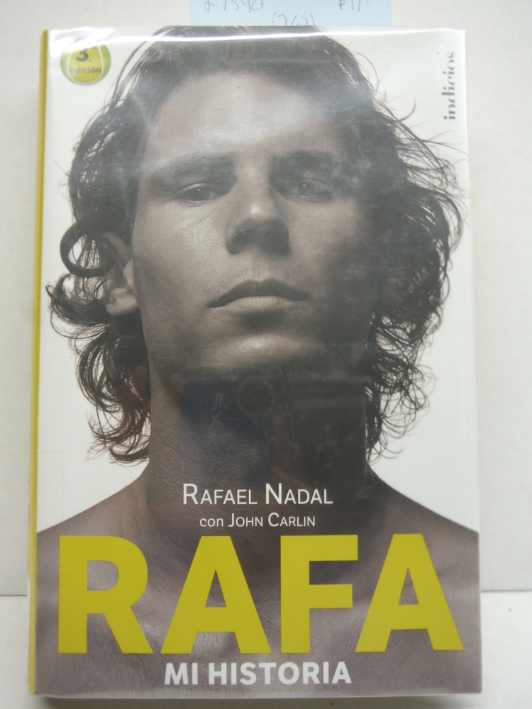 RAFA, MI HISTORIA