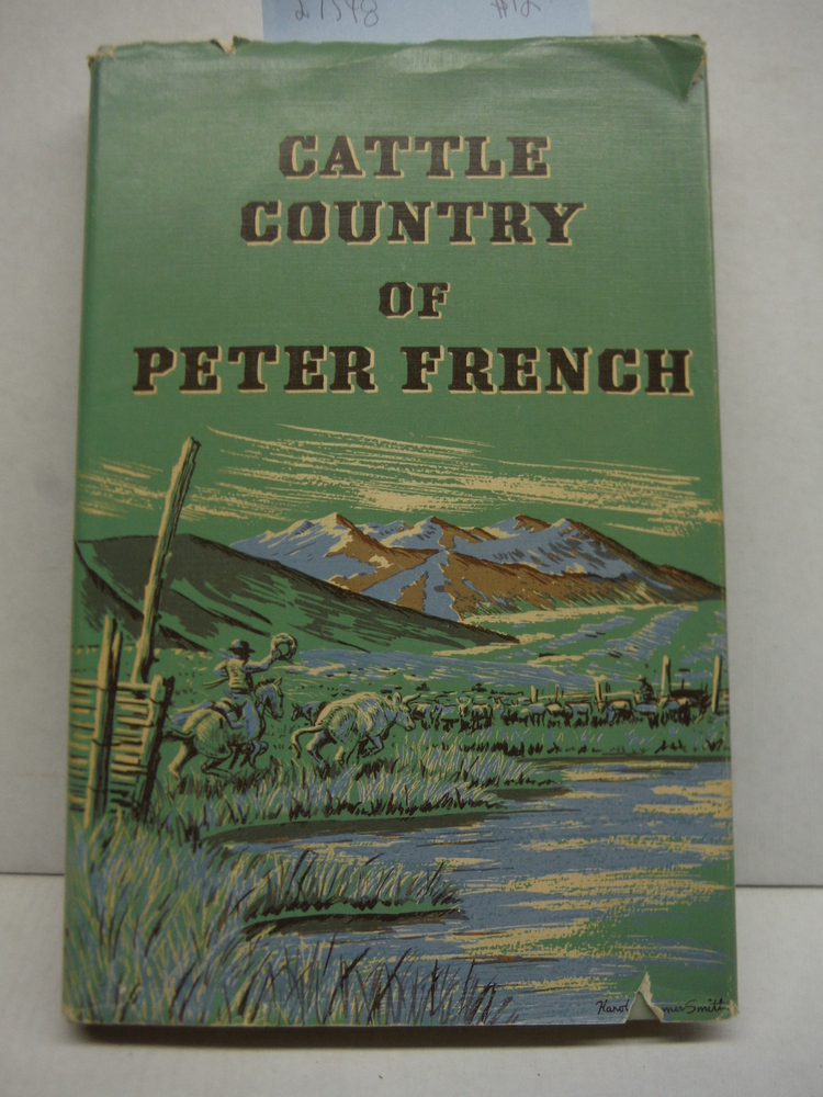 Cattle Country of Peter French