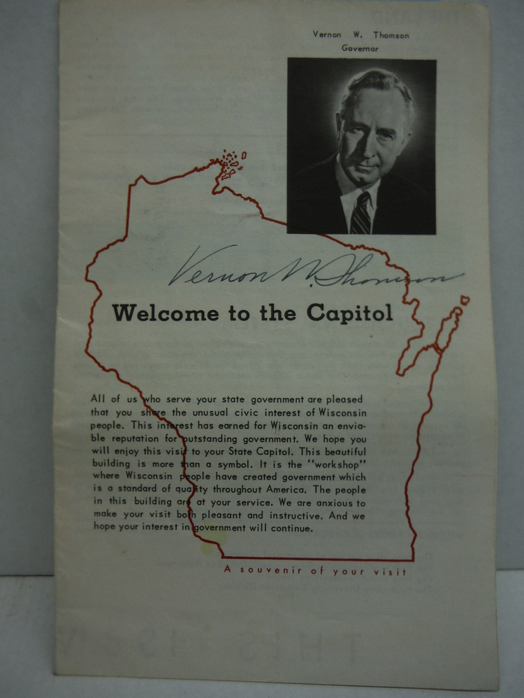 Signature of Vernon W. Thomson Governer Wisconsin - Welcome to the Capitol Souve