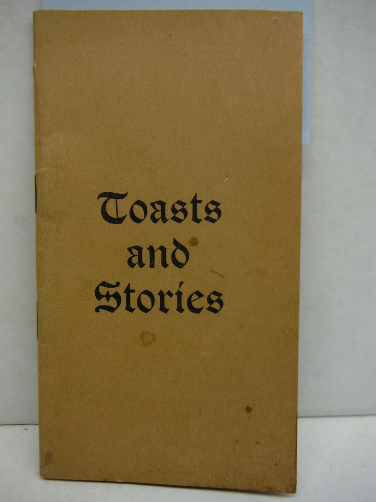 Toasts and Stories