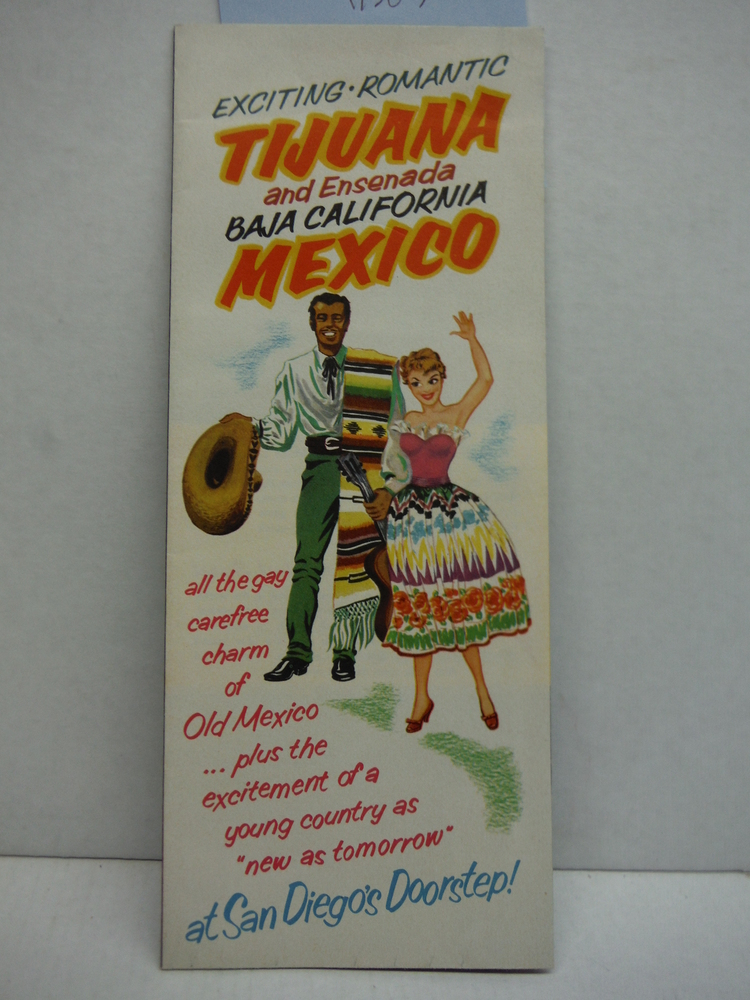 Vintage Exciting-Romantic Tijuana and Ensenada Baja California Mexico Travel Bro