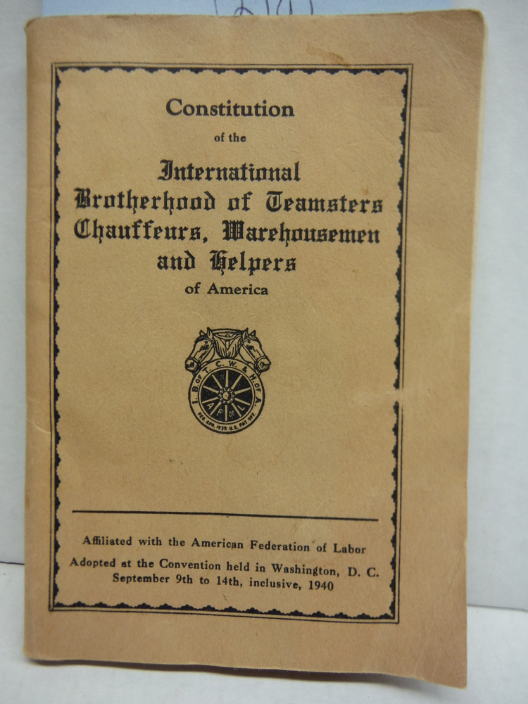 Constitution  and By-laws of the International Brotherhood of Teamsters, Chauffe