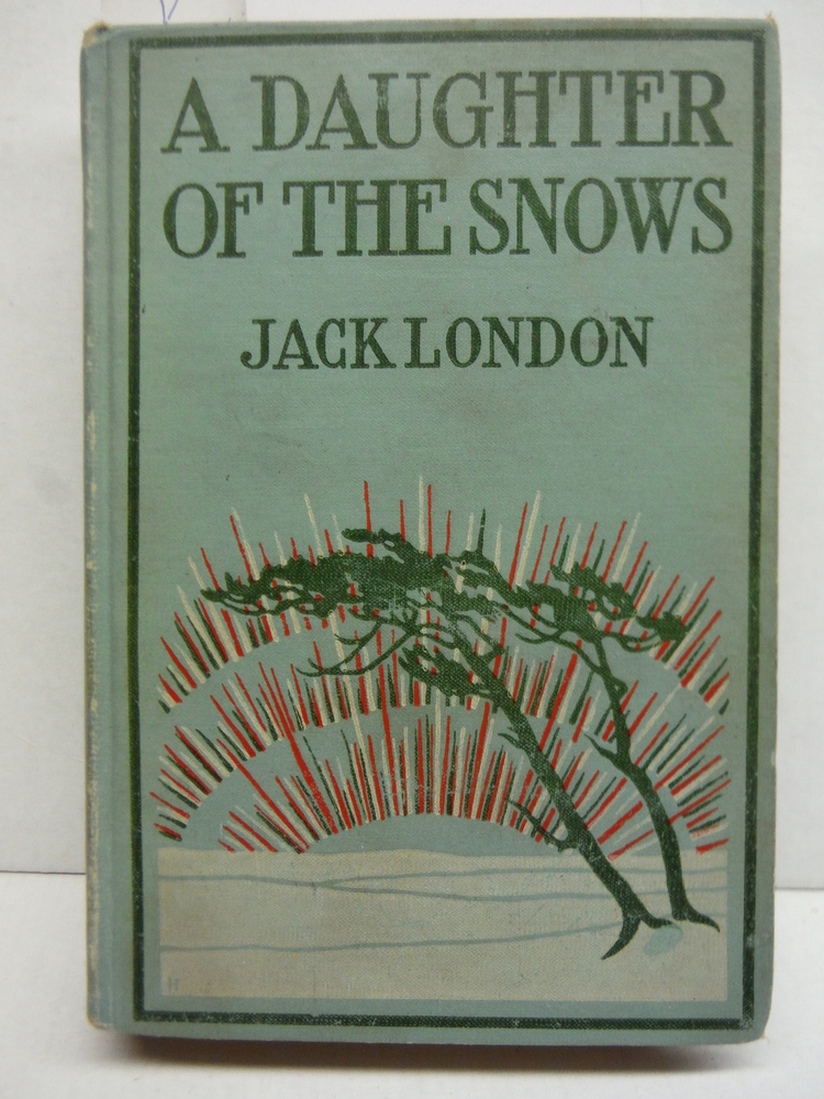 A daughter of the snows,