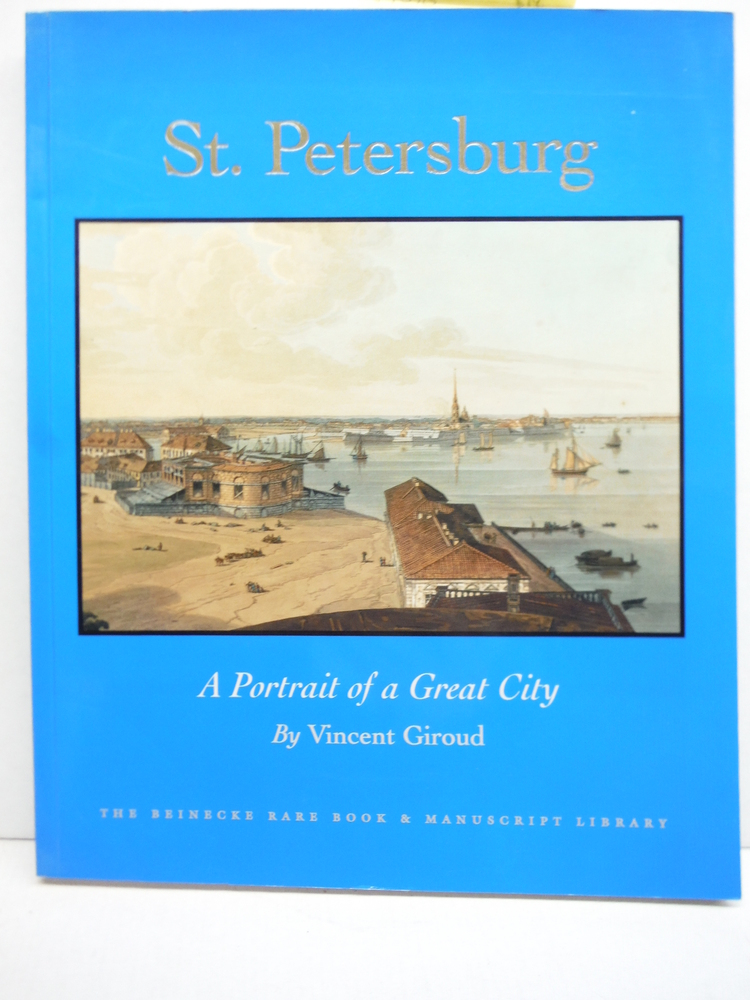 St. Petersburg: A Portrait of a Great City