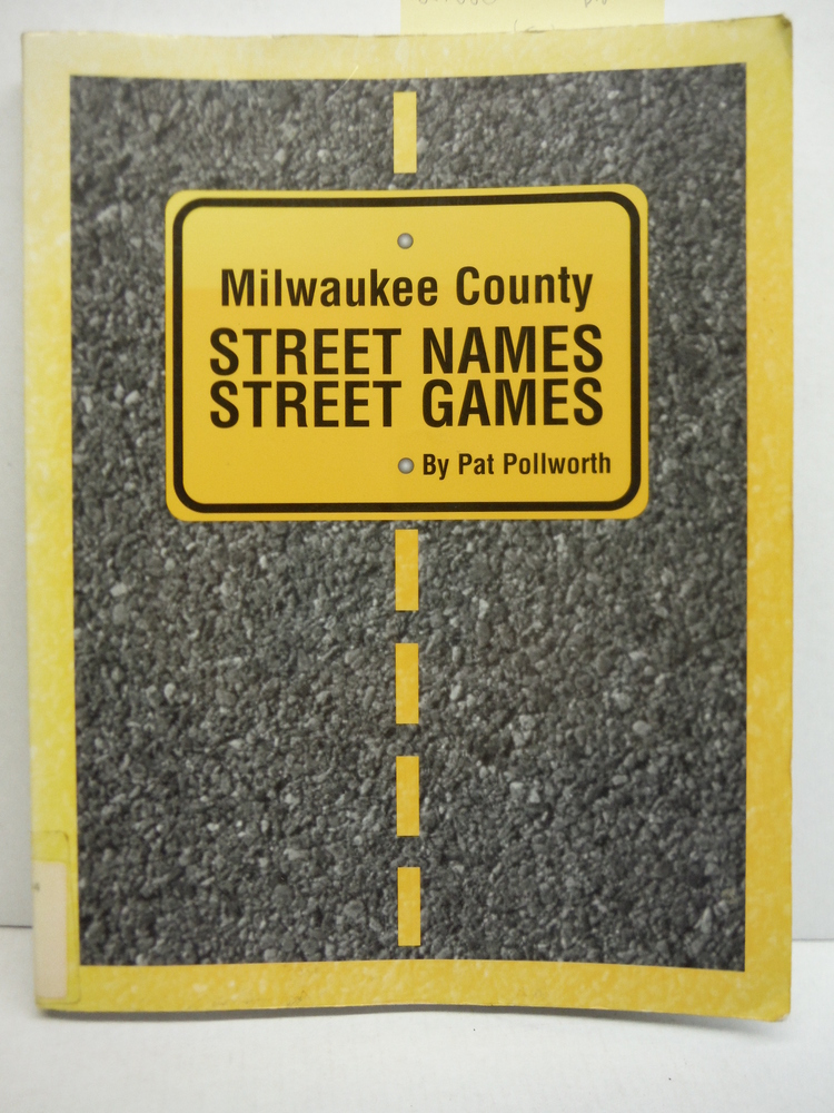 Image 0 of Milwaukee County Street Names, Street Games
