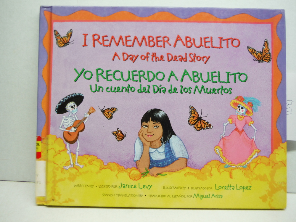 I Remember Abuelito: A Day of the Dead Story: Yo Recuerdo Abuelito: Un Cuento de