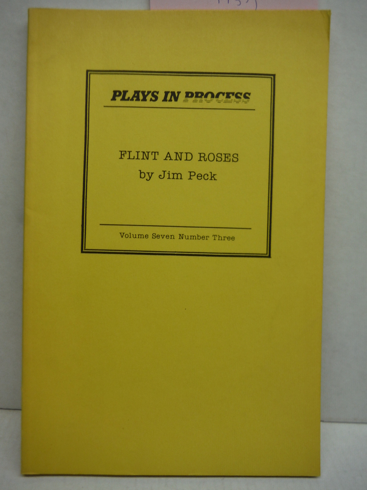 Flint & Roses Plays in Process