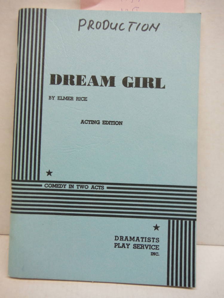 Image 0 of Dream Girl - A Comedy in Two Acts - Acting Edition