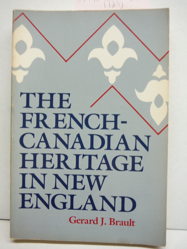 Image 0 of The French-Canadian Heritage in New England