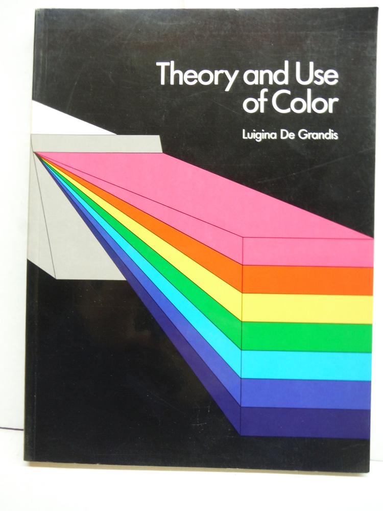 Theory and Use of Color