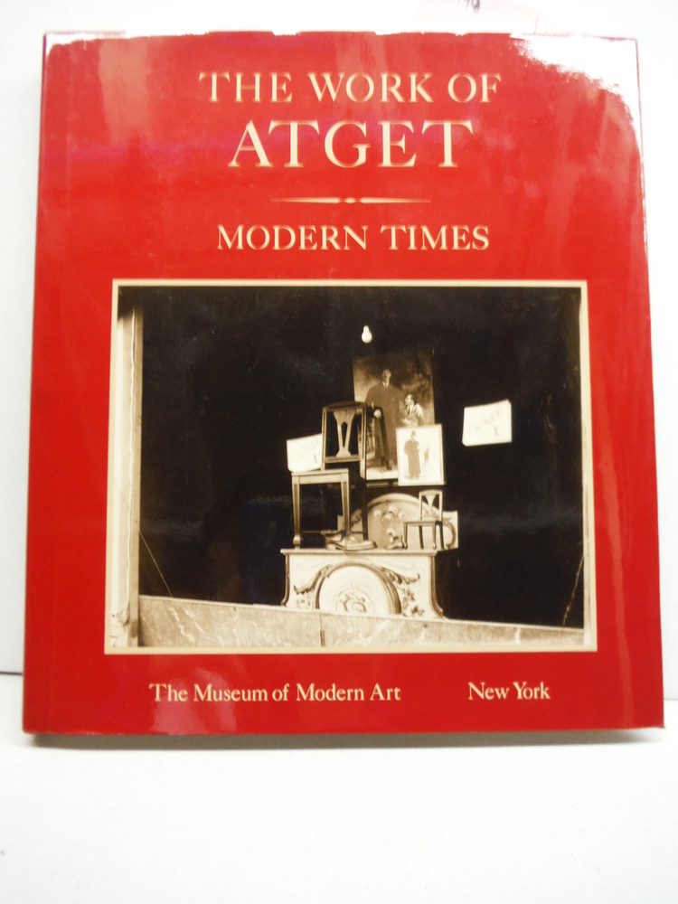 Work of Atget, Volume IV. Modern Times