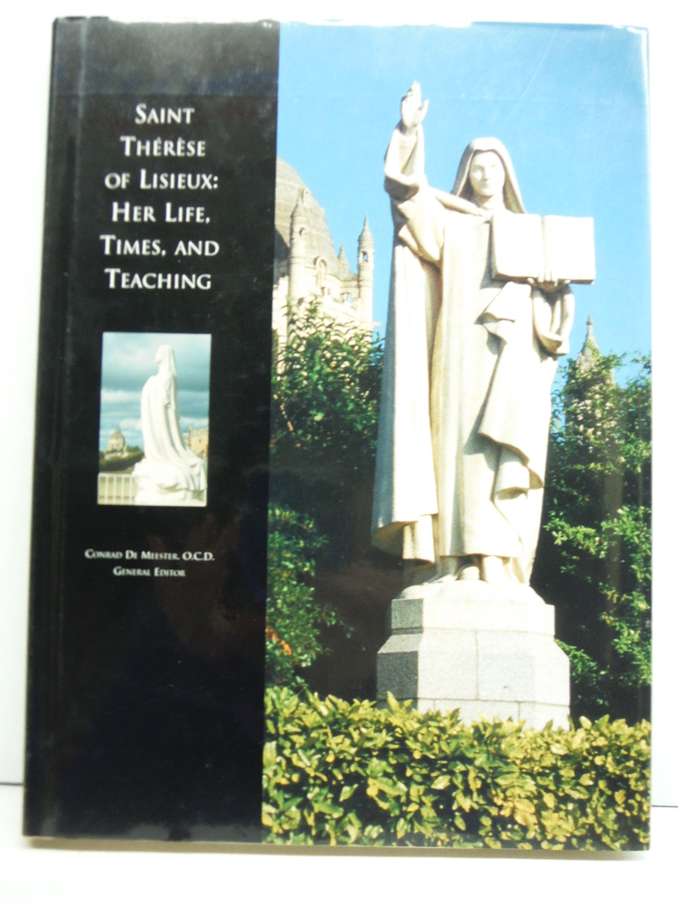 Image 0 of Saint Therese of Lisieux: Her Life, Times, and Teaching