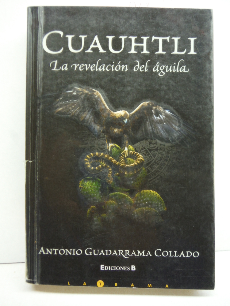 Cuauhtli (Spanish Edition)