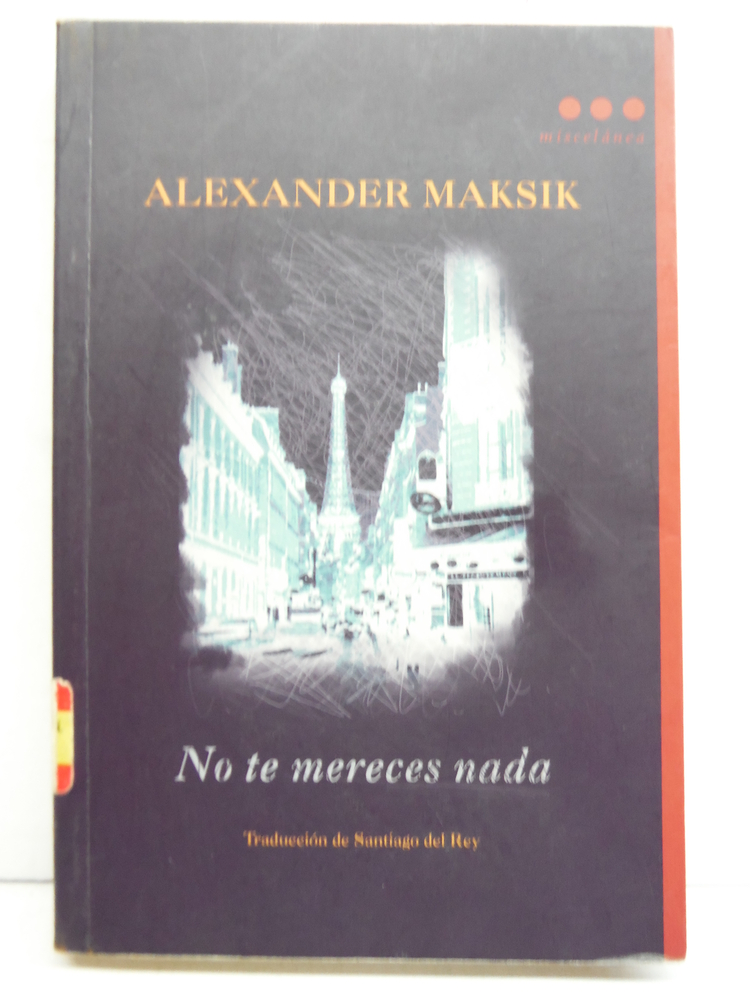 No te mereces nada (Spanish Edition)