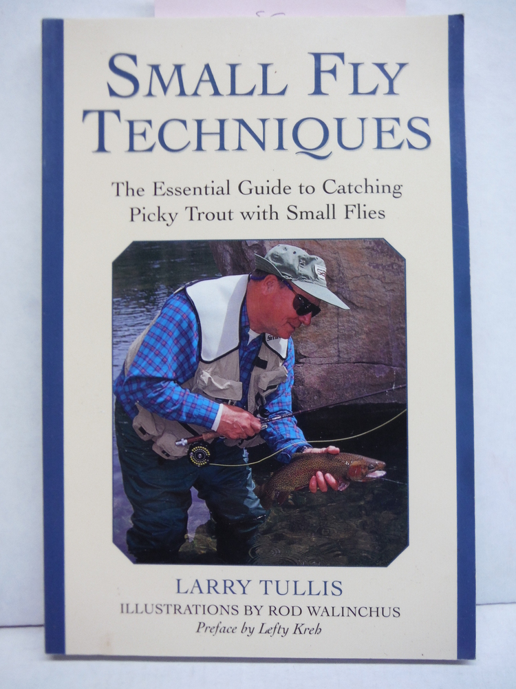 Image 0 of Small Fly Techniques: The Essential Guide to Catching Picky Trout with Small Fli