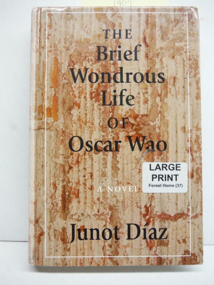 The Brief Wondrous Life of Oscar Wao (Thorndike Press Large Print Core Series)