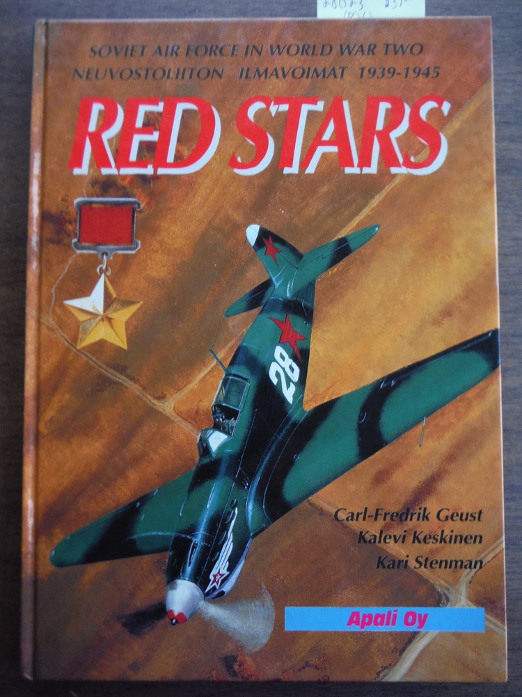 Red  Stars 1939-1945: Soviet Air Force in World War Two = Neuvostoliiton ilmavoi