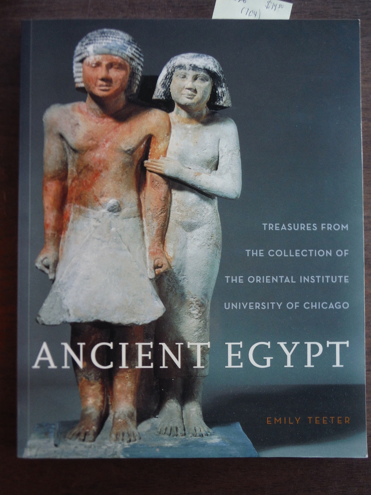 Image 0 of Ancient Egypt: Treasures from the Collection of the Oriental Institute (Oriental