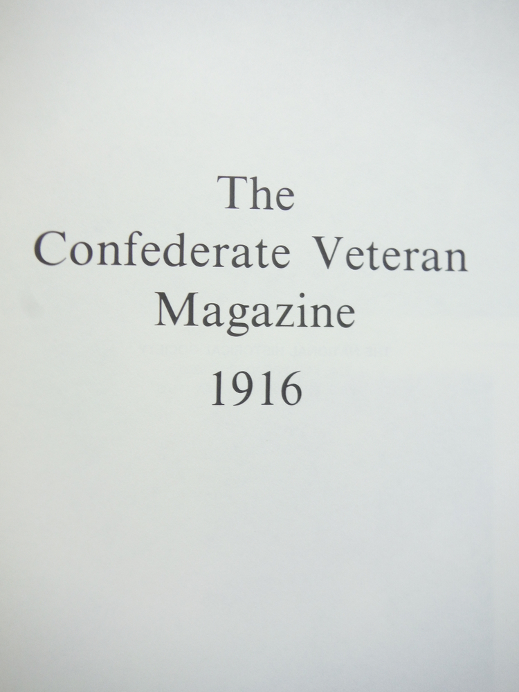 Image 1 of The Confederate Veteran Magazine 1916 (Volume XXIV (Vol 24))