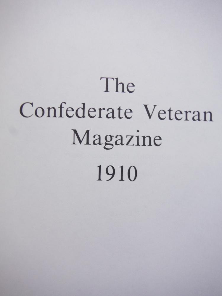 Image 1 of The Confederate Veteran Magazine 1910 (Volume XVIII (Vol 18))