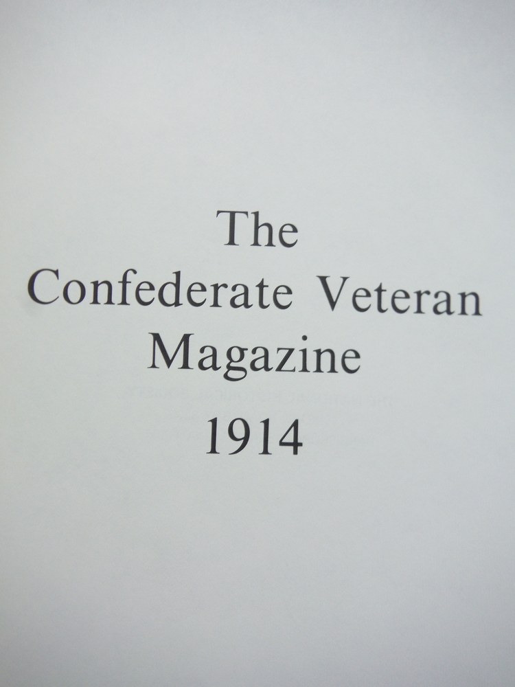 Image 1 of The Confederate Veteran Magazine 1914 (Volume XXII )