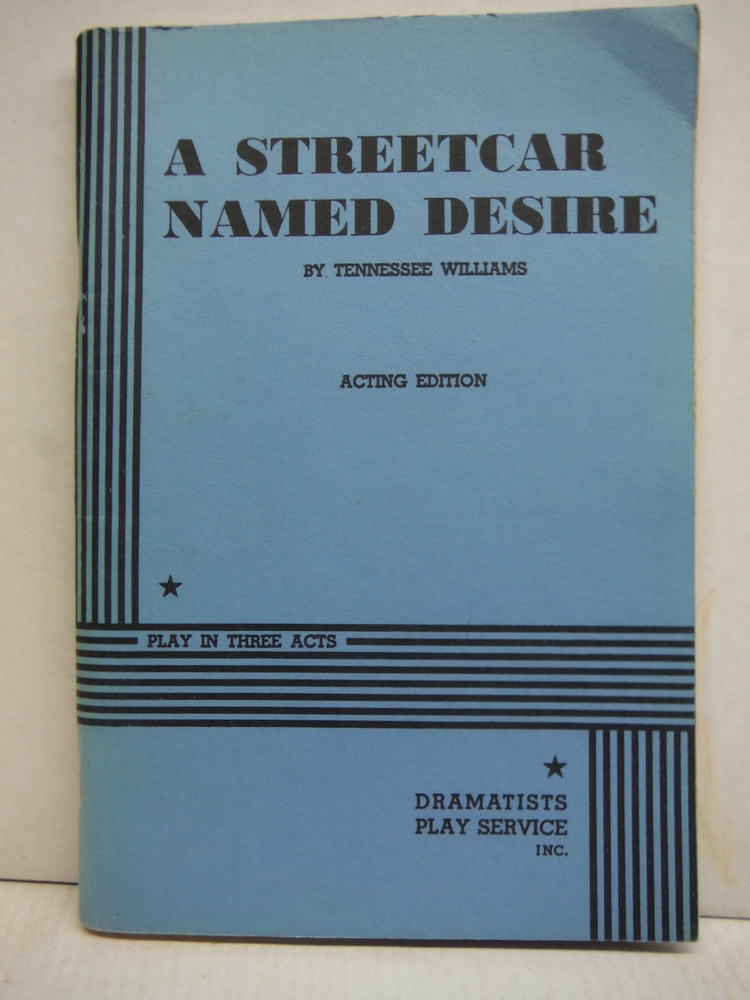 A Streetcar Named Desire: Acting Edition