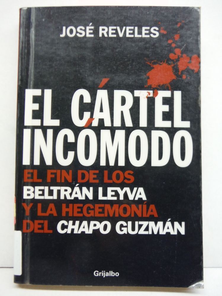 Cartel Incomodo, El (Spanish Edition)