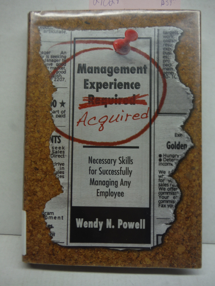 Management Experience Acquired: Necessary Skills for Successfully Managing Any E