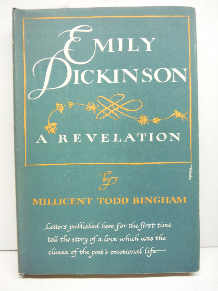 EMILY DICKINSON: A Revelation.