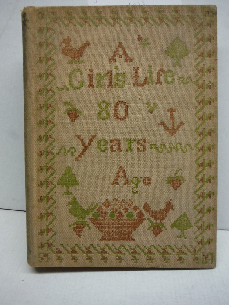 A Girl's Life Eighty Years Ago