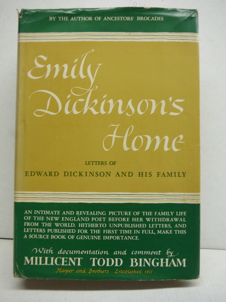 Emily Dickinson's Home: Letters of Edward Dickinson and His Family