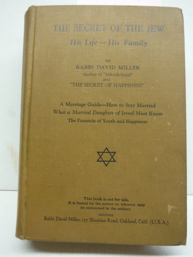 The Secret of the Jew : his life, his family : a marriage guide, how to stay mar