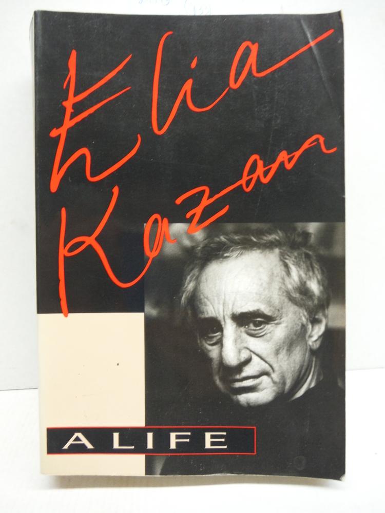 Image 0 of Elia Kazan: A Life