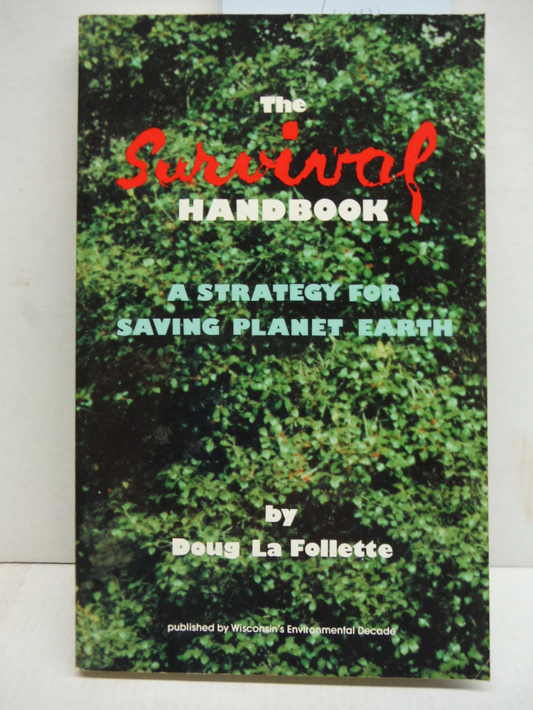 Inscribed: The Survival Handbook: A Strategy for Saving Planet Earth